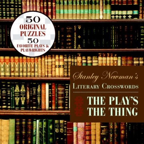 9780812935271: Stanley Newman's Literary Crosswords: The Play's the Thing (Other)
