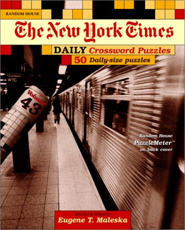9780812935769: New York Times Daily Crossword Puzzles, Volume 43 (NY Times)