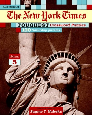 9780812936056: New York Times Toughest Crossword Puzzles, Volume 5 (NY Times)