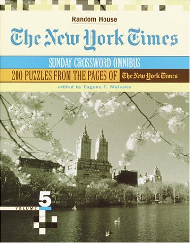9780812936193: New York Times Sunday Crossword Omnibus, Volume 5 (The New York Times)