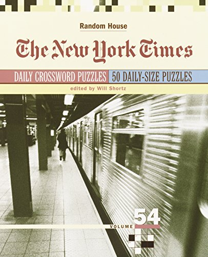 9780812936421: The New York Times Daily Crossword Puzzles, Volume 54