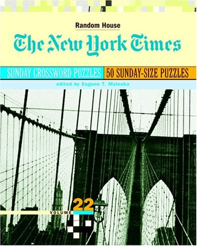 9780812936452: The New York Times Sunday Crossword Puzzles, Volume 22