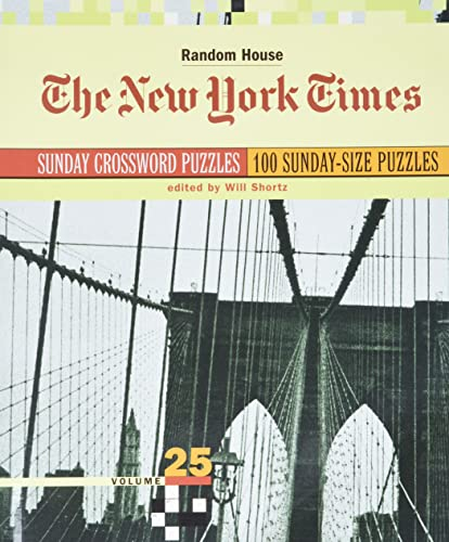 9780812936483: The New York Times Sunday Crossword Puzzles, Volume 25