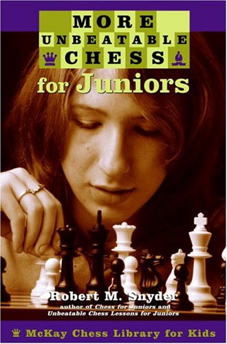 9780812936575: More Unbeatable Chess for Juniors