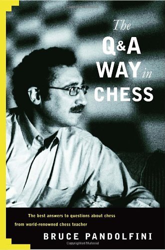 9780812936582: The Q & A Way in Chess