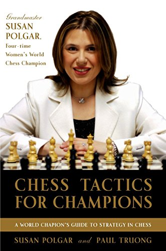 9780812936711: Chess Tactics for Champions: A step-by-step guide to using tactics and combinations the Polgar way