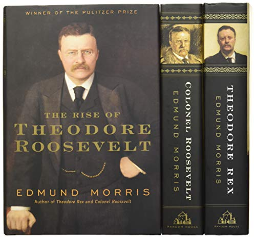 9780812958638: Edmund Morris's Theodore Roosevelt Trilogy Bundle: The Rise of Theodore Roosevelt, Theodore Rex, and Colonel Roosevelt
