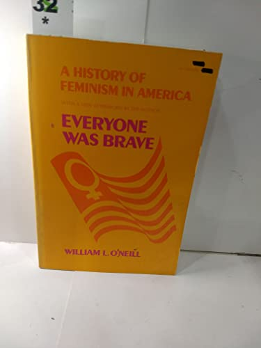 Everyone Was Brave: A History of Feminism in America
