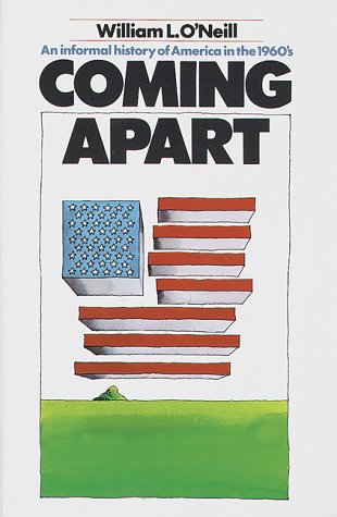 9780812962239: Coming Apart: An Informal History of America in the 1960's