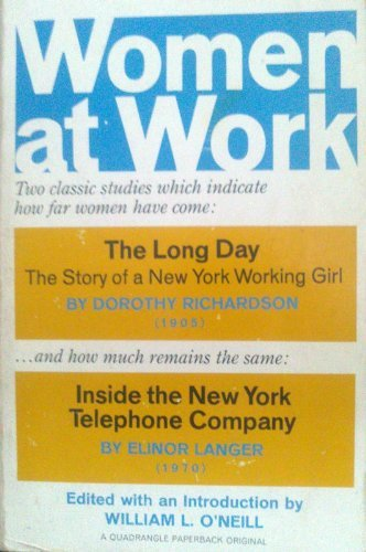 Women at Work (0812962370) by O'Neill, William L.