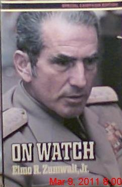9780812962758: On Watch [Paperback] by ELMO R. ZUMWALT