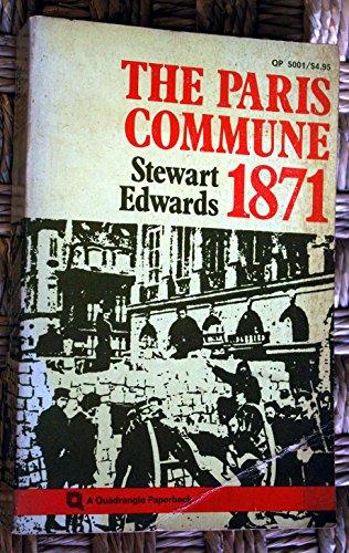 9780812962772: The Paris Commune, 1871 (A Quadrangle paperback)