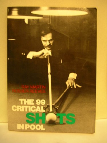 9780812963137: Title: The 99 Critical Shots in Pool