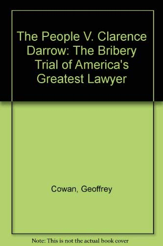 The People V Clarence Darrow: Cowan, Geoffrey