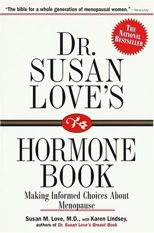 9780812963922: Dr. Susan Love's Hormone Book : Making Informed Choices About Menopause