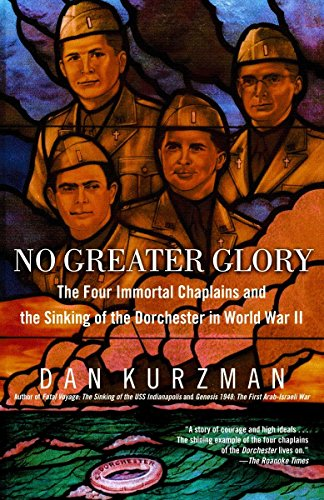 9780812966091: No Greater Glory: The Four Immortal Chaplains and the Sinking of the Dorchester in World War II