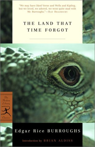 The Land That Time Forgot: Edgar Rice Burroughs
