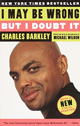 I May Be Wrong But I Doubt It: Barkley, Charles