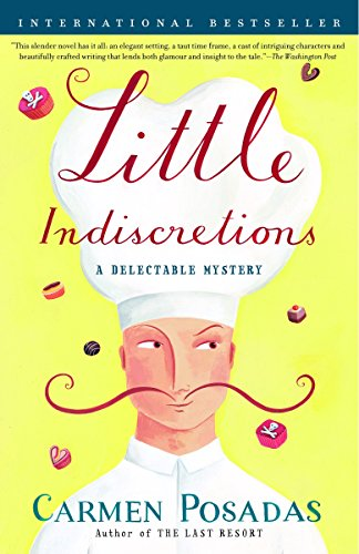 Little Indiscretions: A Delectable Mystery: Carmen Posadas
