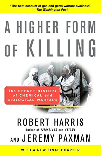 9780812966534: A Higher Form of Killing: The Secret History of Chemical and Biological Warfare