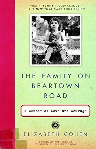 9780812966633: The Family on Beartown Road: A Memoir of Love and Courage