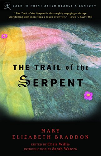 The Trail of the Serpent (Modern Library: Mary Elizabeth Braddon