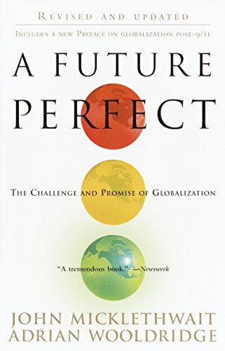 9780812966800: A Future Perfect: The Challenge and Promise of Globalization