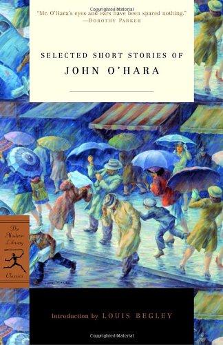 9780812966978: Selected Short Stories of John O'Hara (Modern Library Classics)