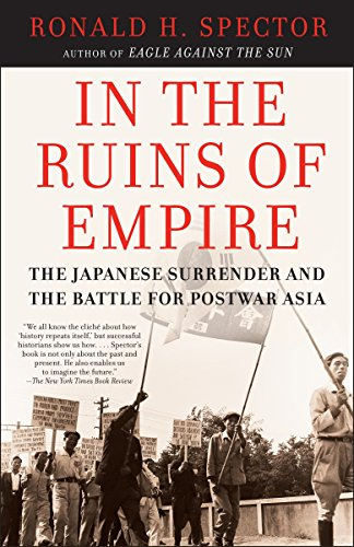 9780812967326: In the Ruins of Empire: The Japanese Surrender and the Battle for Postwar Asia