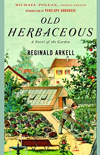 9780812967388: Old Herbaceous: A Novel of the Garden (Modern Library Gardening)