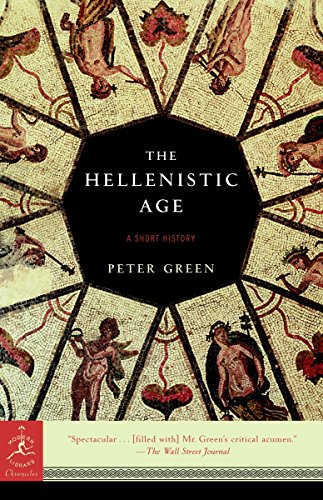 9780812967401: The Hellenistic Age: A Short History (Modern Library Classics)