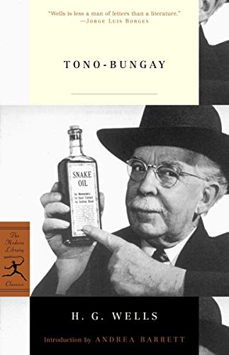 Tono-bungay (Modern Library Classics): H.G. Wells