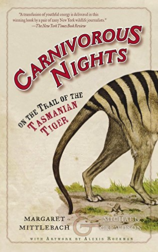9780812967692: Carnivorous Nights: On the Trail of the Tasmanian Tiger