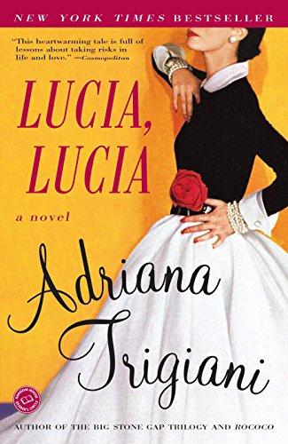 9780812967791: Lucia, Lucia: A Novel (Ballantine Reader's Circle)