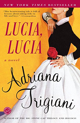 9780812967791: Lucia, Lucia: A Novel (Ballantine Reader's Circle)