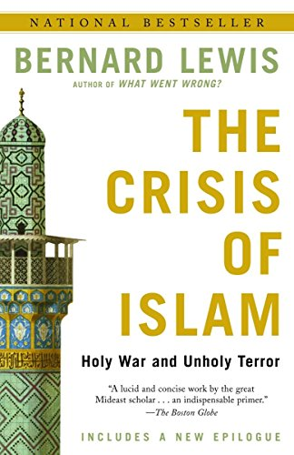 9780812967852: The Crisis of Islam: Holy War and Unholy Terror