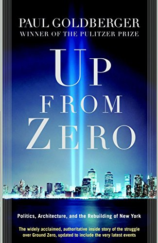 9780812967951: Up from Zero: Politics, Architecture, and the Rebuilding of New York