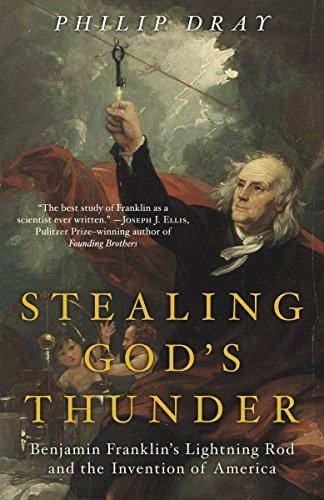 9780812968101: Stealing God's Thunder: Benjamin Franklin's Lightning Rod and the Invention of America