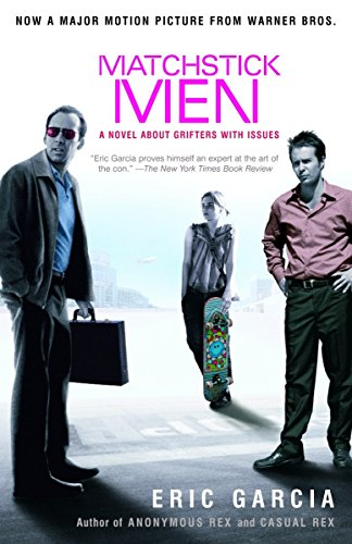 9780812968217: Matchstick Men: A Novel About Grifters with Issues