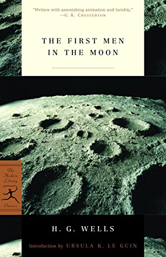 9780812968316: The First Men in the Moon (Modern Library Classics)