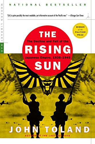 9780812968583: The Rising Sun: The Decline and Fall of the Japanese Empire, 1936-1945