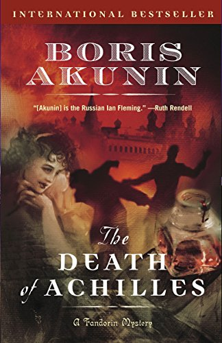9780812968804: The Death of Achilles: A Novel (Erast Fandorin)