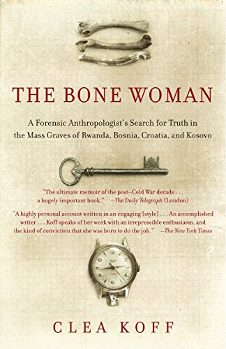 9780812968859: The Bone Woman: A Forensic Anthropologist's Search for Truth in the Mass Graves of Rwanda, Bosnia, Croatia, and Kosovo