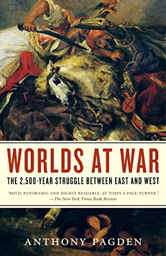 9780812968903: Worlds at War: The 2,500-Year Struggle Between East and West