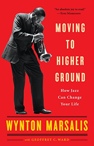 9780812969085: Moving to Higher Ground: How Jazz Can Change Your Life