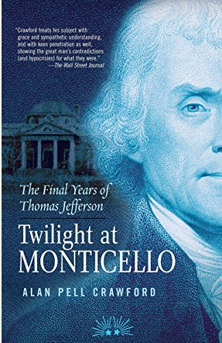 9780812969467: Twilight at Monticello: The Final Years of Thomas Jefferson