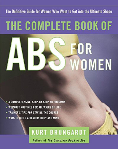 The Complete Book of Abs for Women: Kurt Brungardt