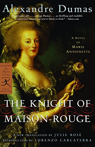 9780812969634: The Knight of Maison-Rouge: A Novel of Marie Antoinette (Modern Library Classics)