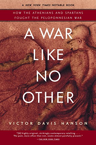 9780812969702: A War Like No Other: How the Athenians and Spartans Fought the Peloponnesian War