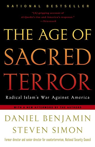 9780812969849: The Age of Sacred Terror: Radical Islam's War Against America